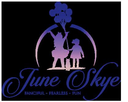 June Skye Fanciful Fearless Fun